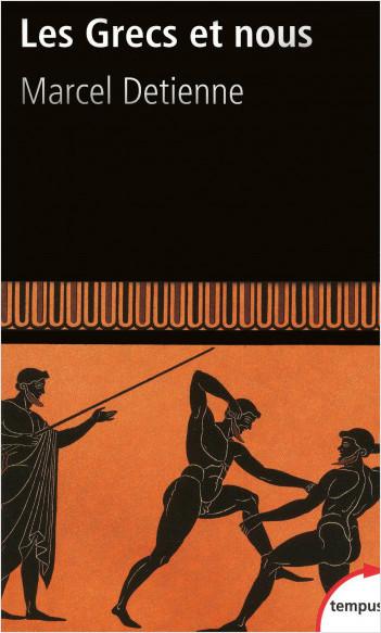 Les Grecs et nous