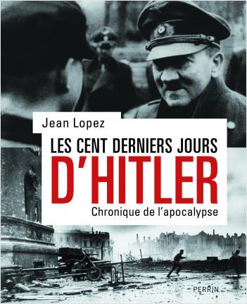 Les cent derniers jours d'Hitler