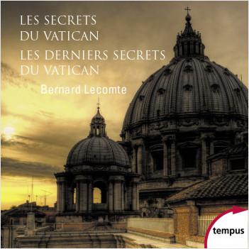 Les secrets du Vatican & Les Derniers Secrets du Vatican