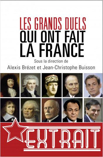 Les grands duels qui ont fait la France (extrait)
