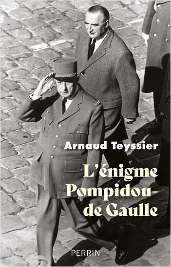 L'énigme Pompidou / de Gaulle