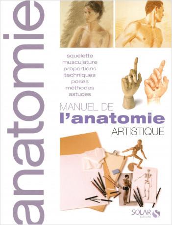 Manuel de l'anatomie artistique NE