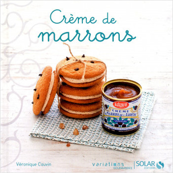 Créme de marrons - Variations Gourmandes