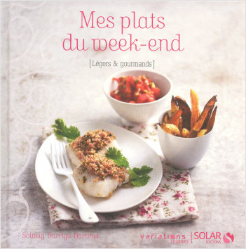 Mes plats du week-end, Variations légères