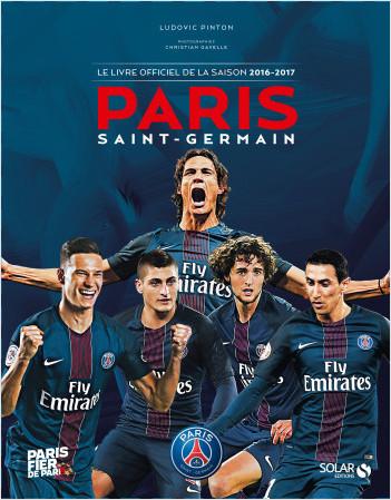 Paris Saint-Germain, le livre officiel de la saison 2016-2017