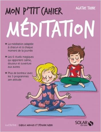 Mon p'tit cahier Méditation