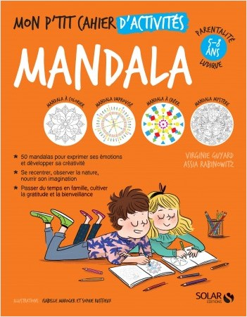 Mon p'tit cahier d'activités Mandalas