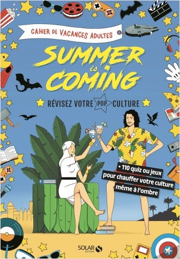 cahier de vacances pour adultes Summer is coming