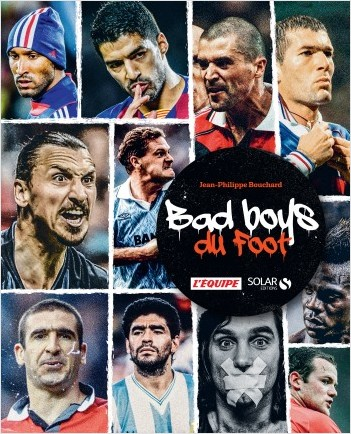 Les Bad boys du football