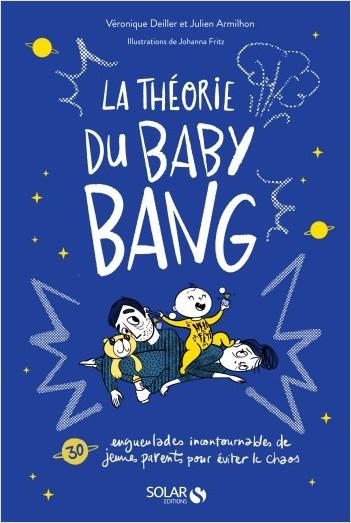 La théorie du Baby Bang