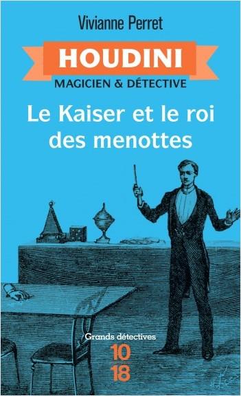 Houdini, t.2 - Le Kaiser et le roi des menottes