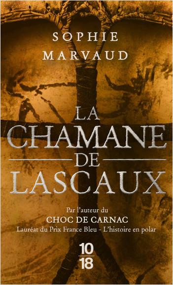La Chamane de Lascaux