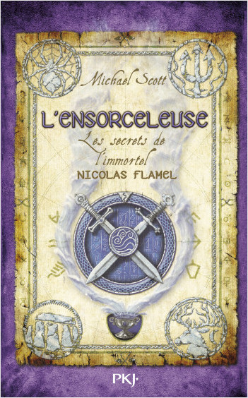Les Secrets de l'immortel Nicolas Flamel - Tome 03