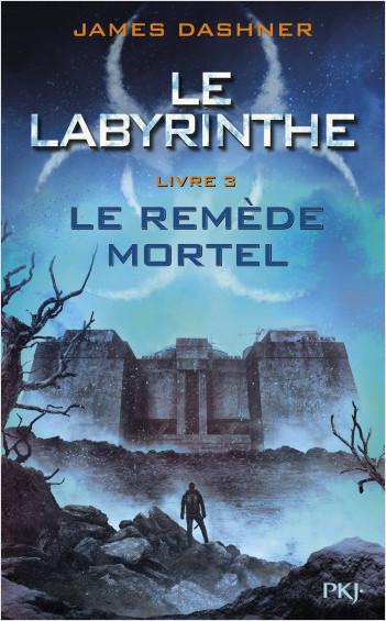 Le labyrinthe - Tome 3: Le Remède mortel