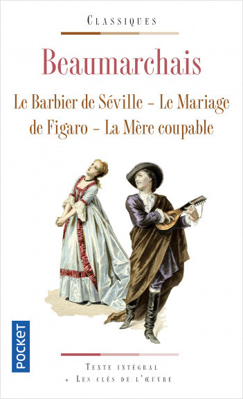 Le Barbier de Séville / Le Mariage du Figaro / La Mère coupable