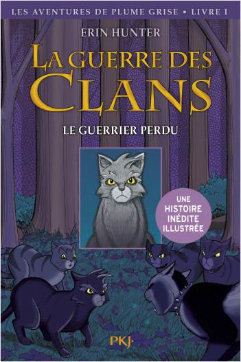 La guerre des Clans version illustrée - tome 01 : Le guerrier perdu