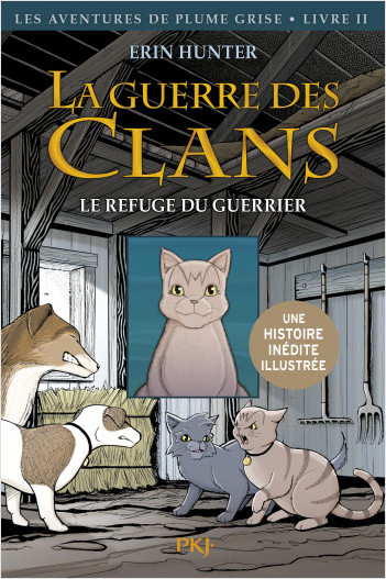 La guerre des Clans version illustrée, cycle I - tome 02 : Le refuge du guerrier