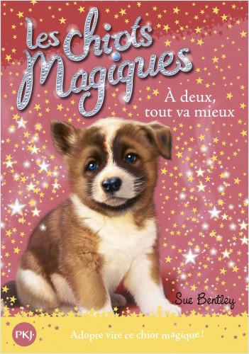Les chiots magiques - tome 10 :Àdeux, tout va mieux