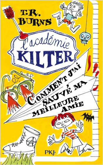 2. L'académie Kilter : Comment j'ai sauvé ma meilleure amie