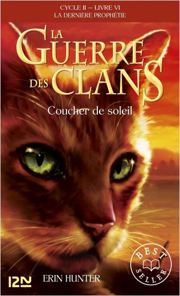 La guerre des clans II - La dernière prophétie tome 6