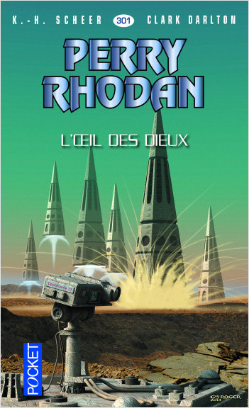 Perry Rhodan n°301 - L'oeil des dieux