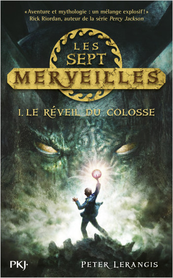 1. Les sept merveilles : Le réveil du Colosse