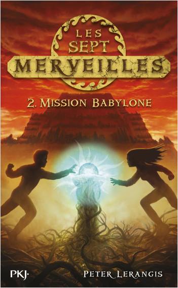 2. Les sept merveilles: Mission Babylone