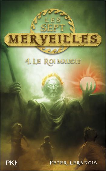 4. Les sept merveilles : le roi maudit