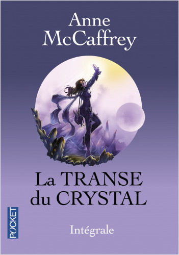 La Transe du Crystal Intégrale
