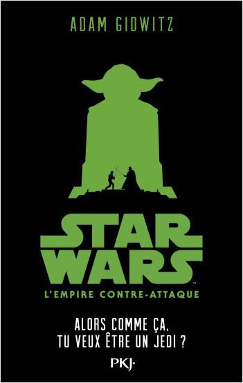 Star Wars épisode V : L'Empire contre-attaque - Comme ça, tu veux être un Jedi ?