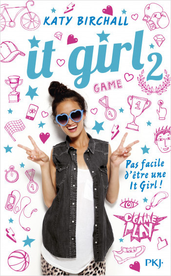 It Girl - tome 02 : L'âge ingrat
