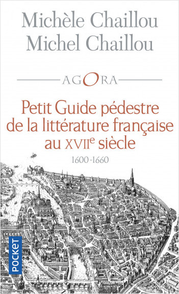 Petit guide pédestre de la littérature française au XVIIe siècle