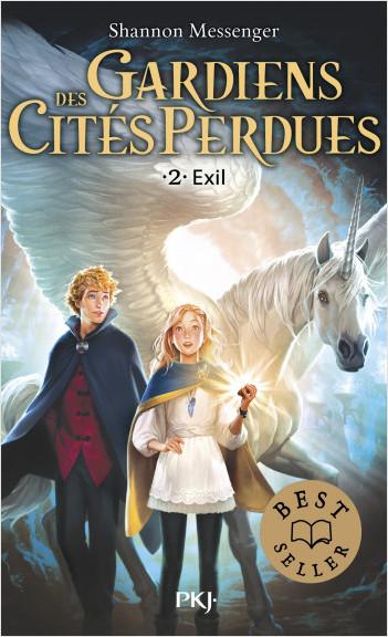 Gardiens des cités perdues - tome 02 : Exil