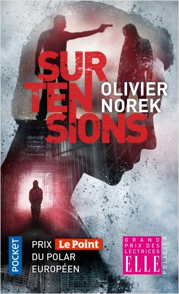 Surtensions d'Olivier Norek - Editions Pocket