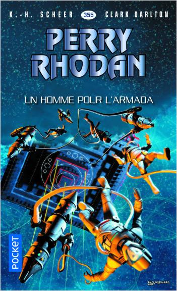 Perry Rhodan n°355 - Un homme pour l'Armada