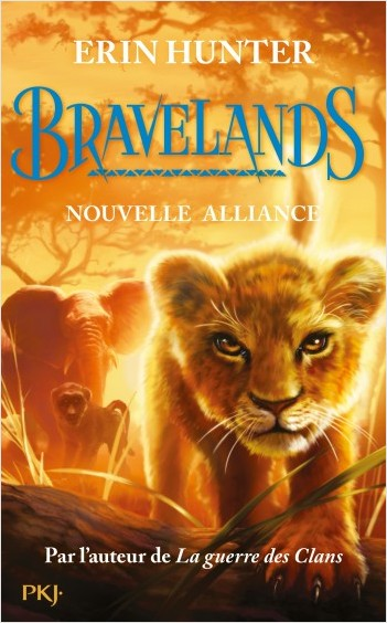 Bravelands - Tome 1 : Nouvelle alliance