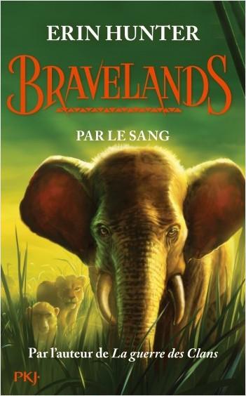 Bravelands - tome 3 : Par le sang