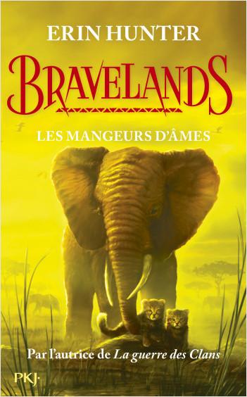 Bravelands - tome 05 : Les mangeurs d'âmes