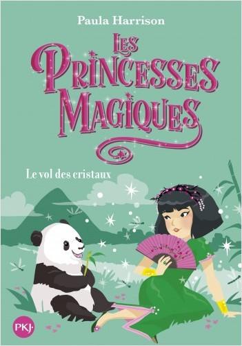 Les Princesses magiques - tome 04 : Le vol des cristaux