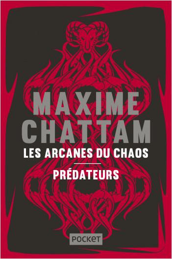 Les Arcanes du chaos + Prédateurs - COLLECTOR