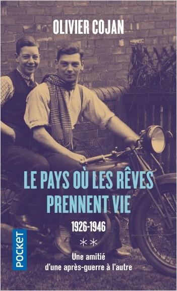 Le pays où les rêves prennent vie 1926-1946