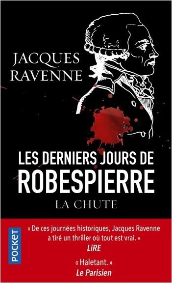 Les Derniers Jours de Robespierre, la chute