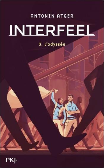 Interfeel - tome 3 : L'Odyssée