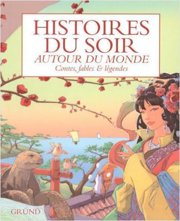 Histoire du soir autour du monde