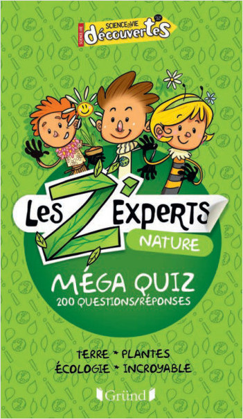 Les Z'experts - Nature
