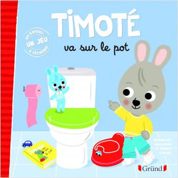 Timoté va sur le pot – Album jeunesse – À partir de 2 ans