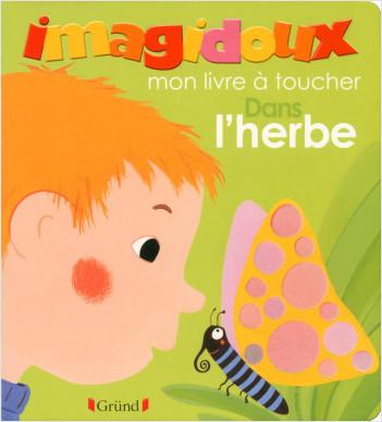 Imagidoux à toucher : dans l'herbe