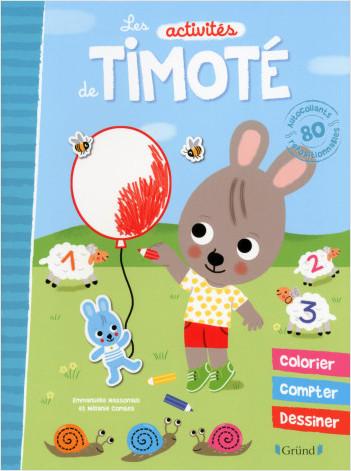Les activités de Timoté – Livre d'activités avec 100 stickers, coloriages et autres jeux variés– À partir de 2 ans