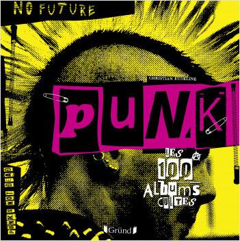Punk - Les 100 albums cultes