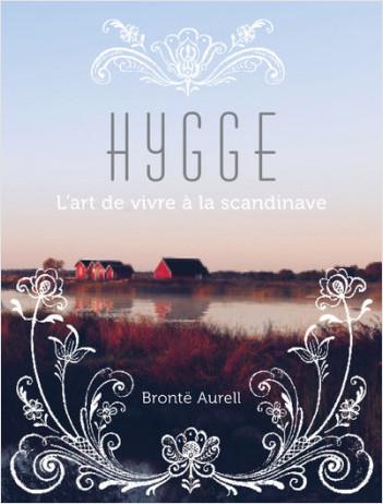 HYGGE, l'art de vivre à la scandinave